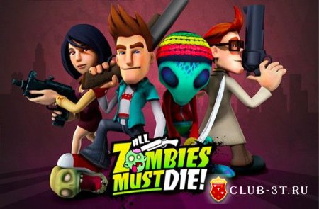 Трейнер к игре All Zombies Must Die!