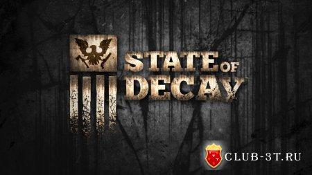 Обзор игры State of Decay