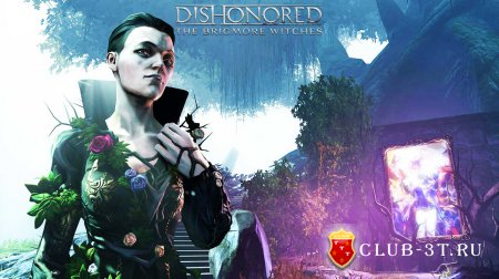 Dishonored The Brigmore Witches Трейнер version 1.4 + 7