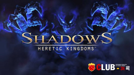 Shadows Heretic Kingdoms Trainer version 1.0.0.7727 + 8