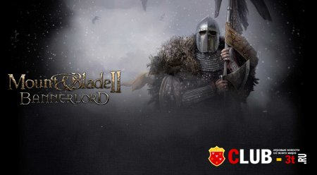 Mount & Blade 2 Bannerlord ��������� �� ����