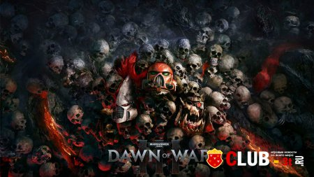 Анонс игры Warhammer 40000 Dawn of War III